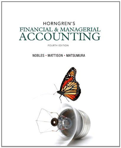 9 best managerial accounting test bank images on pinterest redefining tradition in learning accounting the fourth edition of horngrens financial and managerial accounting presents the basics of accounting in a fandeluxe Choice Image