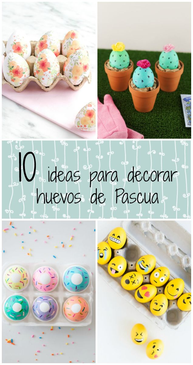 10 ideas para decorar huevos para pascua easter manualidades and diys - Ideas para decorar vestibulos ...