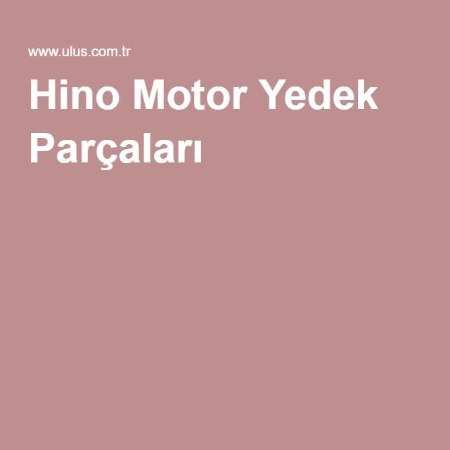 Hino Motor Yedek Parçaları