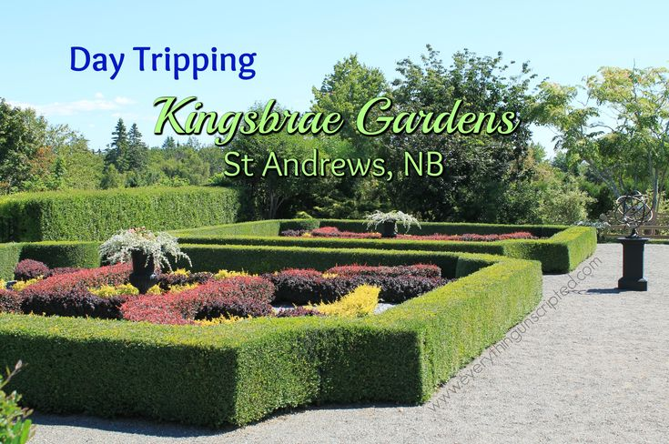"Day Tripping - Kingsbrae Gardens in St Andrews, NB Kingsbrae Gardens in St. Andrews NB is a beautiful place. I have been to St. Andrews many times over my 40 + years and only last summer did I get the opportunity to visit the gardens. Our family took a day trip from Moncton, with my … Continue reading ""Day Tripping – Kingsbrae Gardens in St Andrews, NB"""