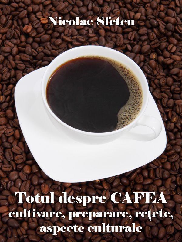 Totul despre cafea - Cultivare, preparare, reţete, aspecte culturale  Revizia 1.1  Un ghid complet pentru cultivarea şi prepararea celor mai variate tipuri de cafea, cu accent pe aspectele cultural şi de sănătate, şi modalităţi de includere a cafelei în diverse deserturi şi cocktailuri. Cu mulţumiri pentru sponsorul principal, Tecno Coffee - Automate de cafea (www.automatedecafea.net) care a făcut posibilă elaborarea şi publicarea acestei cărţi.