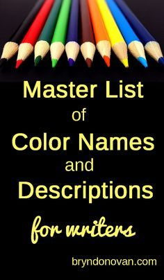 Master List of Color Names and Color Descriptions for Writers