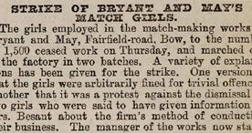 """Match Girls Strike, 1888. Low wages, 14 hour days, and """"phossy jaw"""" caused by exposure to the cheap phosphrous used in making the """"Lucifers""""."""
