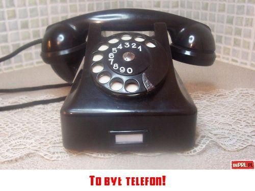 To był telefon!