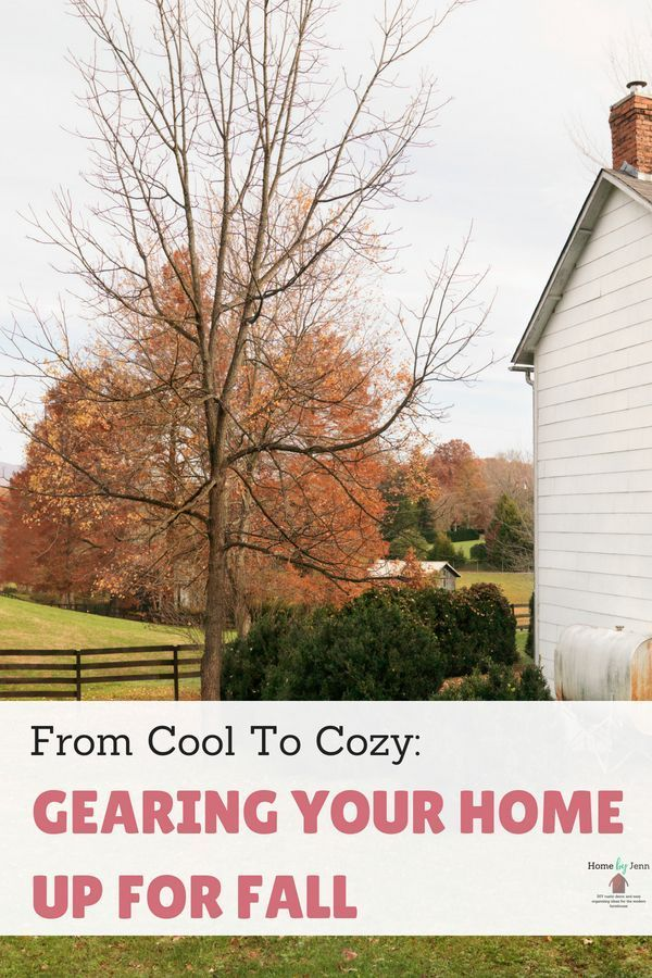 From Cool To Cozy Gearing Your Home Up For Fall We Are Want To Say Thanks If You Like To Share This Autumn Home