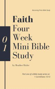 Faith – Four Week Mini Bible Study