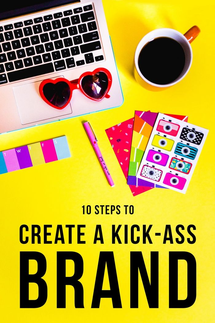 Click through to find out how to create a kick-ass brand in just 10 steps! A strong brand is absolutely VITAL in standing out and growing your blog and business!