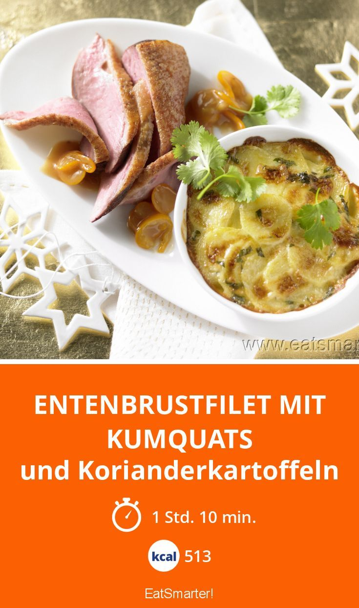 Entenbrustfilet mit Kumquats - und Korianderkartoffeln - smarter - Kalorien: 513 kcal - Zeit: 1 Std. 10 Min. | eatsmarter.de