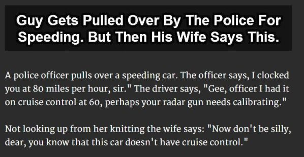 Kept Telling His Wife To Shut Up. Her Response Is Priceless.  He pulled over a couple...what happened next is hilarious!!! Click the pic to read the whole thing!  http://randomlyfunny.org/r/3Qd8s