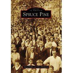 Arcadia Publishing set to release 'Spruce Pine' - Appalachian History