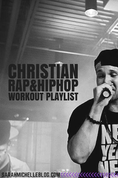 Christian Rap & Hip Hop Workout Playlist