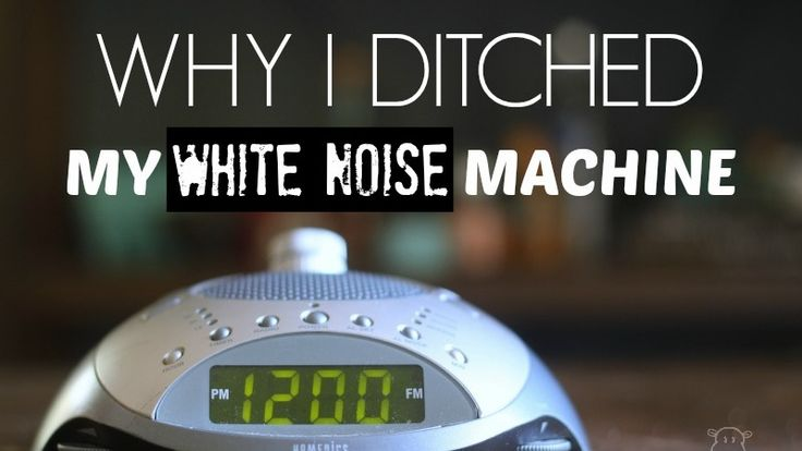 Why I Ditched My White Noise Machine - Mommypotamus