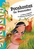 HOPSCOTCH HISTORIES: POCAHONTAS THE PEACEMAKER:ROBINSON, HILARY