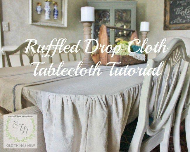 Ruffled Drop Cloth Tablecloth Tutorial