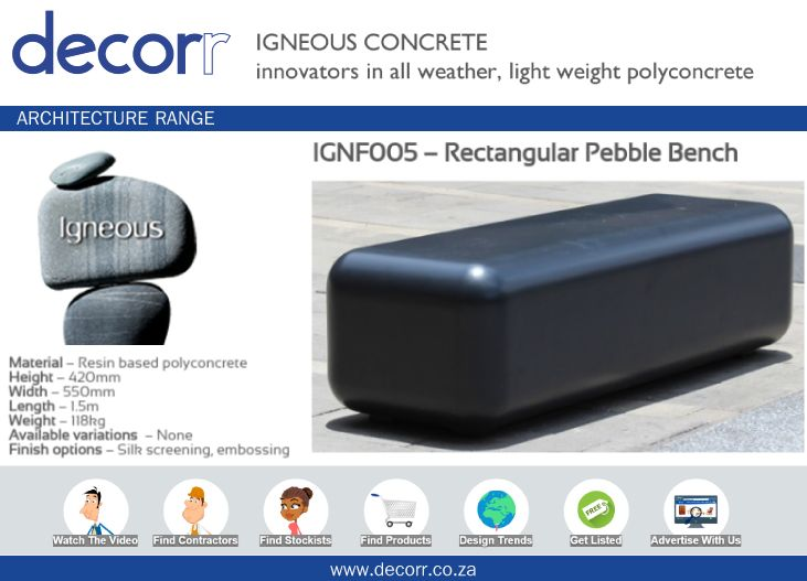 #DecorrOutdoor Architecture Range: Pebble Bench at http://www.decorr.co.za/igneous-concrete   #decorrpromo