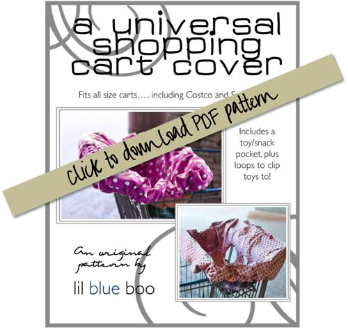 Totally going to have mom make one for baby boy!!!! awww ya! :)    A Universal Shopping Cart and High Chair Cover (A Tutorial and Free Pattern Download) via lilblueboo.com