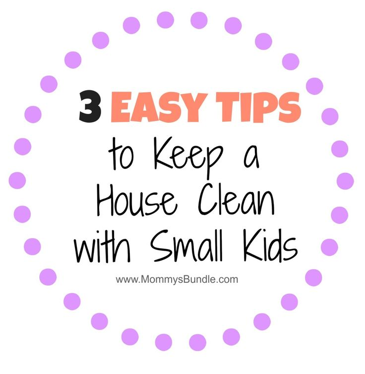 Tips for keeping a clean house when you have young children. #cleaningtips