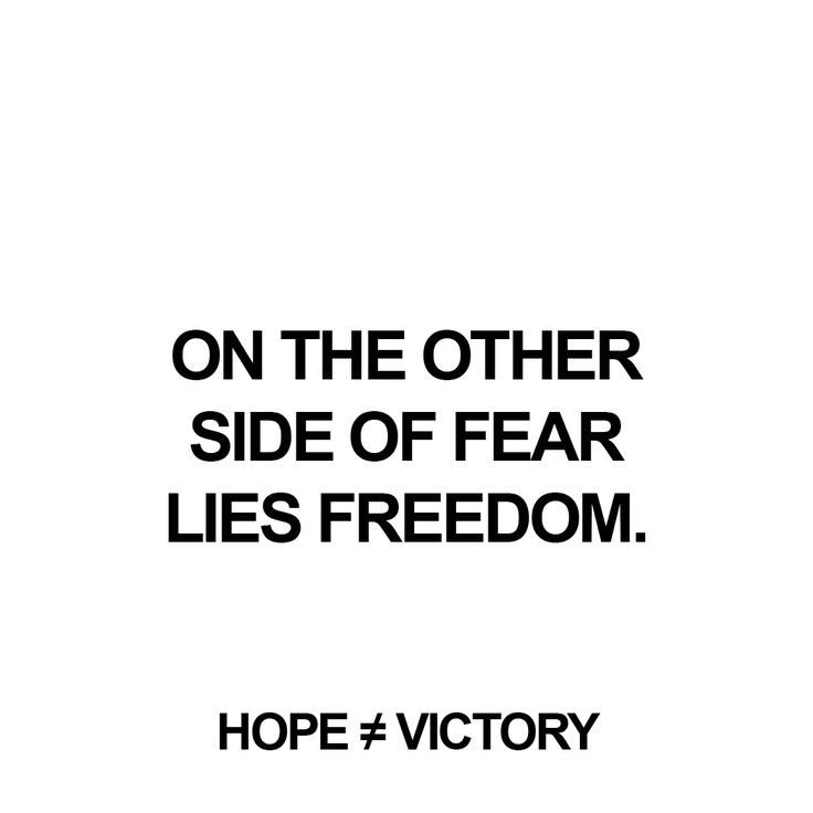"""On the other side of fear lies freedom.""  http://instagram.com/hopeisnotvictory http://www.facebook.com/hopeisnotvictory  #motivation #motivationQuote  #motivational #motivationaldailyposts #motivationalpictures #motivationl #motivationm #quote #quote2unquote #quoteoftheday #quoter #quotes #quotes #quotesaboutlive #quotescollection #quoteslife #quotesoftheday"