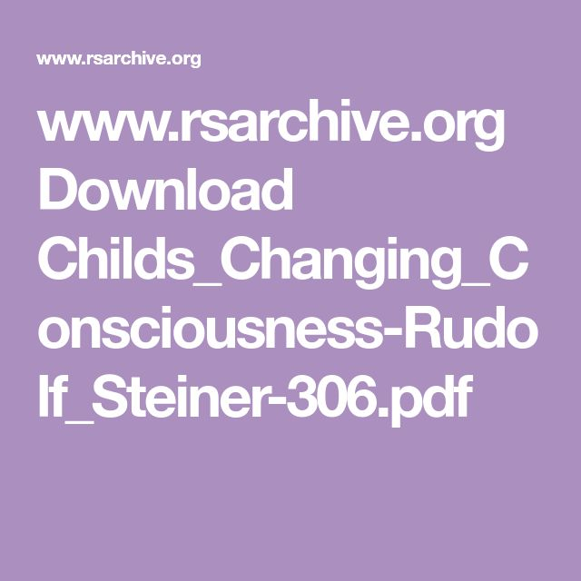 www.rsarchive.org Download Childs_Changing_Consciousness-Rudolf_Steiner-306.pdf
