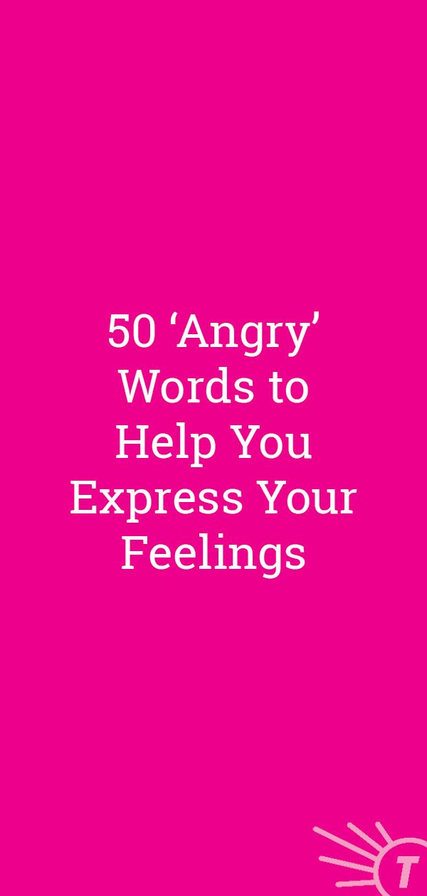 Sometimes You Just Need To Get It Out These Angry Words Will Help Mentalhealth Health Selfcare Angry Words Words For Angry Word Definitions