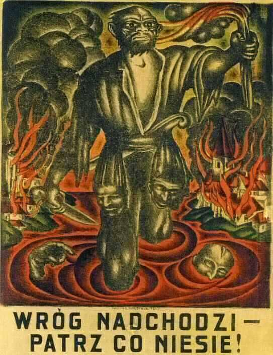 """The enemy is coming! Look what brings"" - Polish propaganda poster."