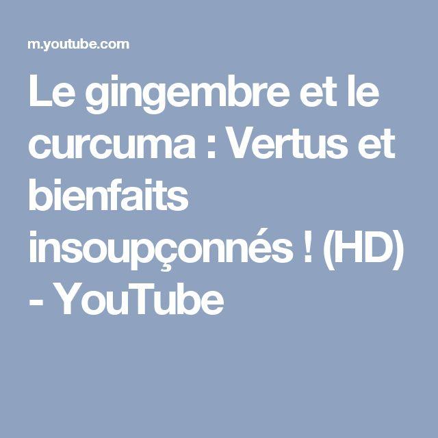 Le gingembre et le curcuma : Vertus et bienfaits insoupçonnés ! (HD) - YouTube