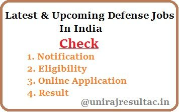Latest & Upcoming Defense Jobs(Vacancies) 2017-18 In India | University Results 2017 | 10th & 12th Board Results 2017