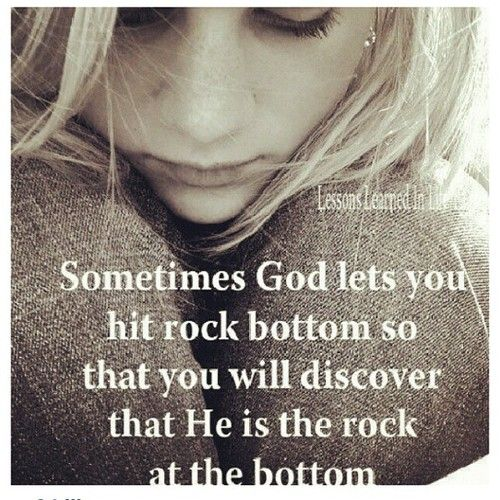 God is my rock.: The Lord, Rocks Bottoms, Remember This, Inspiration, Quotes, The Rocks, God Is, True Words, Rock Bottom
