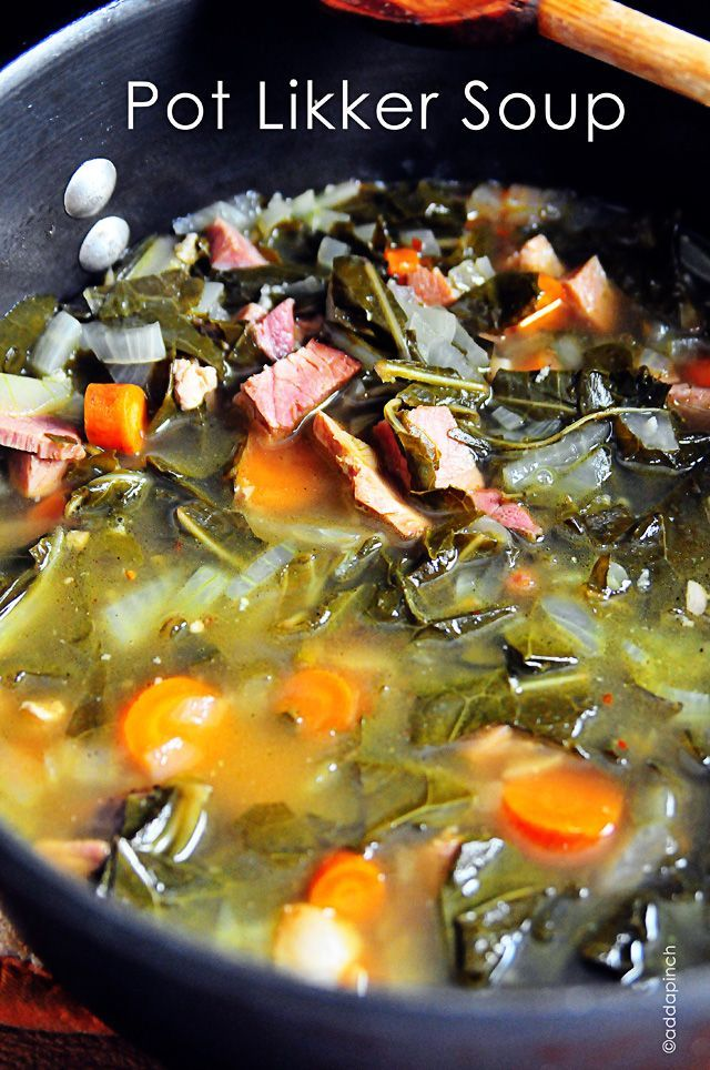 Pot Likker Soup   Ingredients  5 slices of baked ham – chopped  1 tablespoon olive oil  1 medium onion, diced  3 medium carrots, chopped  2 garlic cloves, minced  2 cups chicken broth  2 cups fresh collard, mustard, or turnip greens, washed with hard stems removed  8 cups water  pinch red pepper flakes (optional)