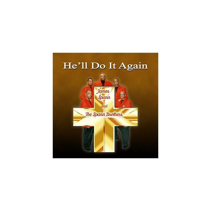 James Spann & Spann Brothers - He'll Do It Again (CD)