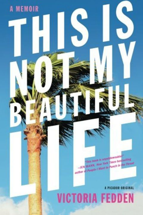 13 summer reading books to peruse by the shore or poolside: This is not my Beautiful Life by Victoria Fedden
