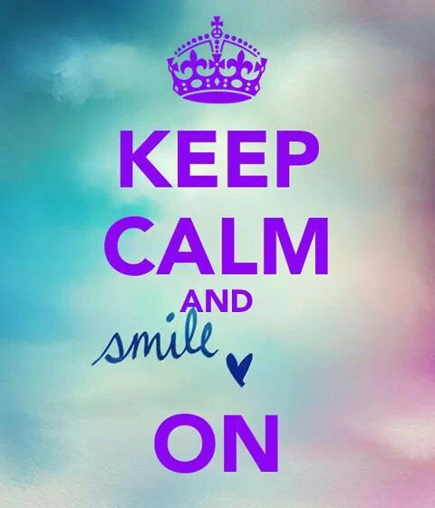 Keep Calm And Smile Quotes: 1429 Best Keep Calm And.... Images On Pinterest