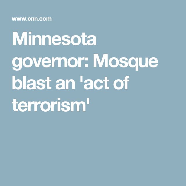 Minnesota governor: Mosque blast an 'act of terrorism'