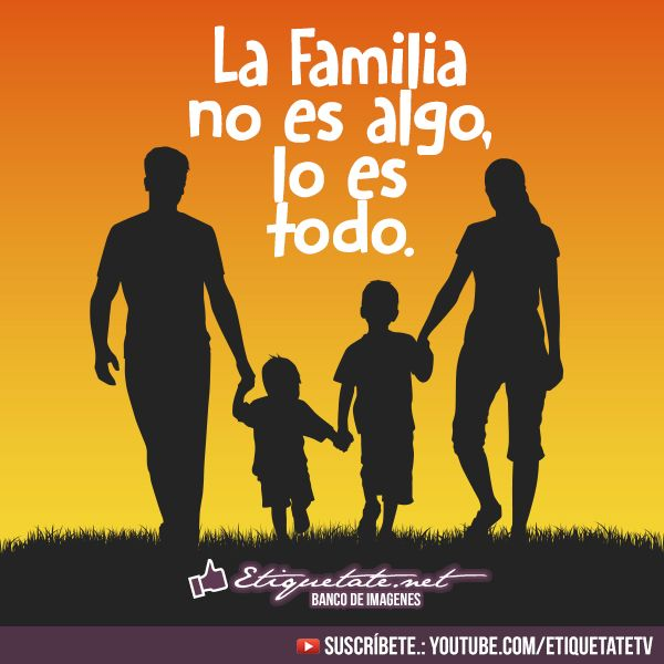 imagenes con Palabras de familia unida