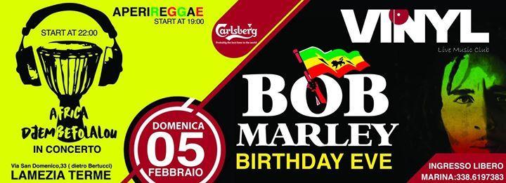 BOB MARLEY, A 70 ANNI ESATTI DALLA SUA NASCITA IL VINYL  LO CELEBRA COSÌ: Il 6 febbraio 1945 nasceva in Giamaica Robert Nesta Marley, passato alla storia come Bob. Oggi avrebbe compiuto 70 anni  Ore 19.00 Apericena. Ore 22.00 Africa Djembefolalau / Afro beat end traditional west africa A seguire DjSet Onur.