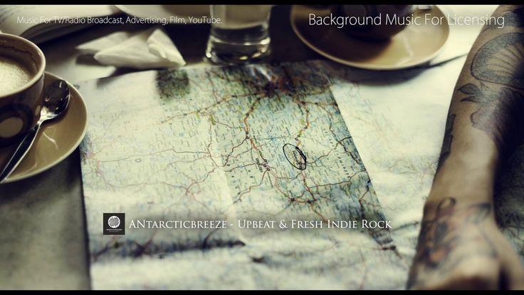 ANtarcticbreeze - Upbeat & Fresh Indie Rock | Background Music | Upbaetsong.com #youtube #music   https://www.youtube.com/watch?v=n4n1c0g7OvI