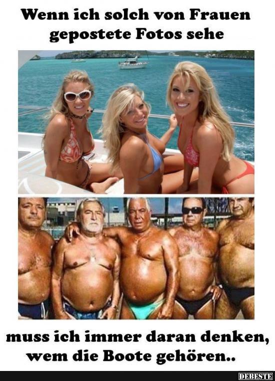 Wenn ich solch von Frauen gepostete Fotos sehe.. | Lustige Bilder, Sprüche, Witze, echt lustig