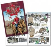 CA$8.95  http://www.rcmpheritagecentre.com/home/estore  The March On Fort Whoop-Up    $8.95 A comic book depicting the formation of the NWMP in 1873 and their march west the following year. Many books have been written recounting the origins of the RCMP, but very few as comic books/graphic novels. Illustrated by comic book artist Claude St. Aubin. 43 pages � full color