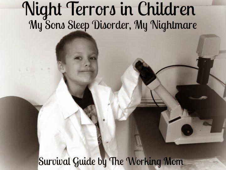 Night Terrors in Children: My Son's Sleep Disorder, My Nightmare