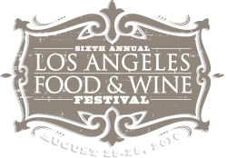 Los Angeles Food & Wine, August 25-28, 2016