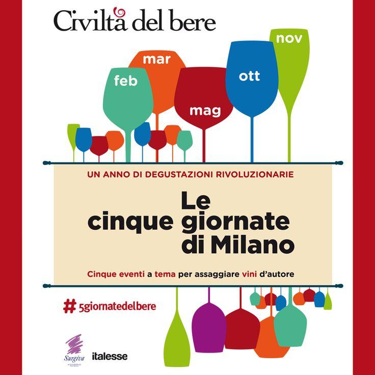 """Milano si prepara a un anno di degustazioni rivoluzionarie! Cinque eventi organizzati da Civiltà del bere per assaggiare il vino d'Autore. Le """"Cinque Giornate Del Bere"""""""