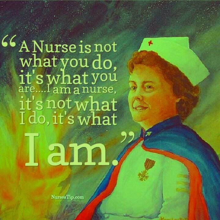 my profession's quote. yes, I AM A registered nurse.