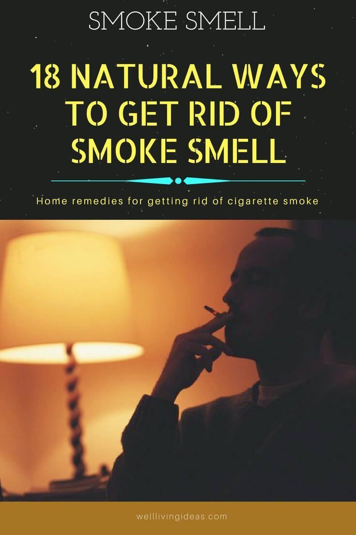Natural Ways To Get Rid Of Cigarette Smoke Smell