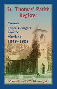 St. Thomas' Parish Register, Croome, Prince George's County, Maryland, 1849-1906