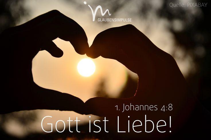 """""""Wer aber #nicht #liebt, der kennt #Gott nicht; denn #Gott ist #Liebe."""" 1. #Johannes 4:8 #glaubensimpulse"""