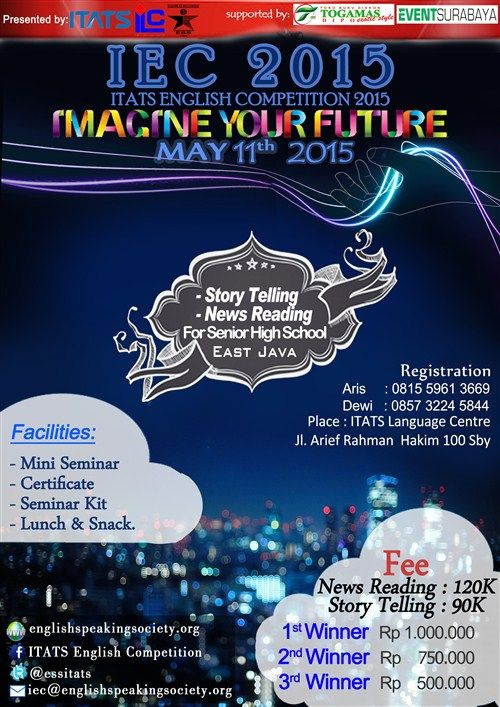 "ITATS ENGLISH COMPETITION (IEC) 2015 ""Imagine Your Future"" Tanggal : Senin, 11 Mei 2015 Tempat : Language Center, ITATS, Surabaya  http://eventsurabaya.net/?event=itats-english-competition-iec-2015"