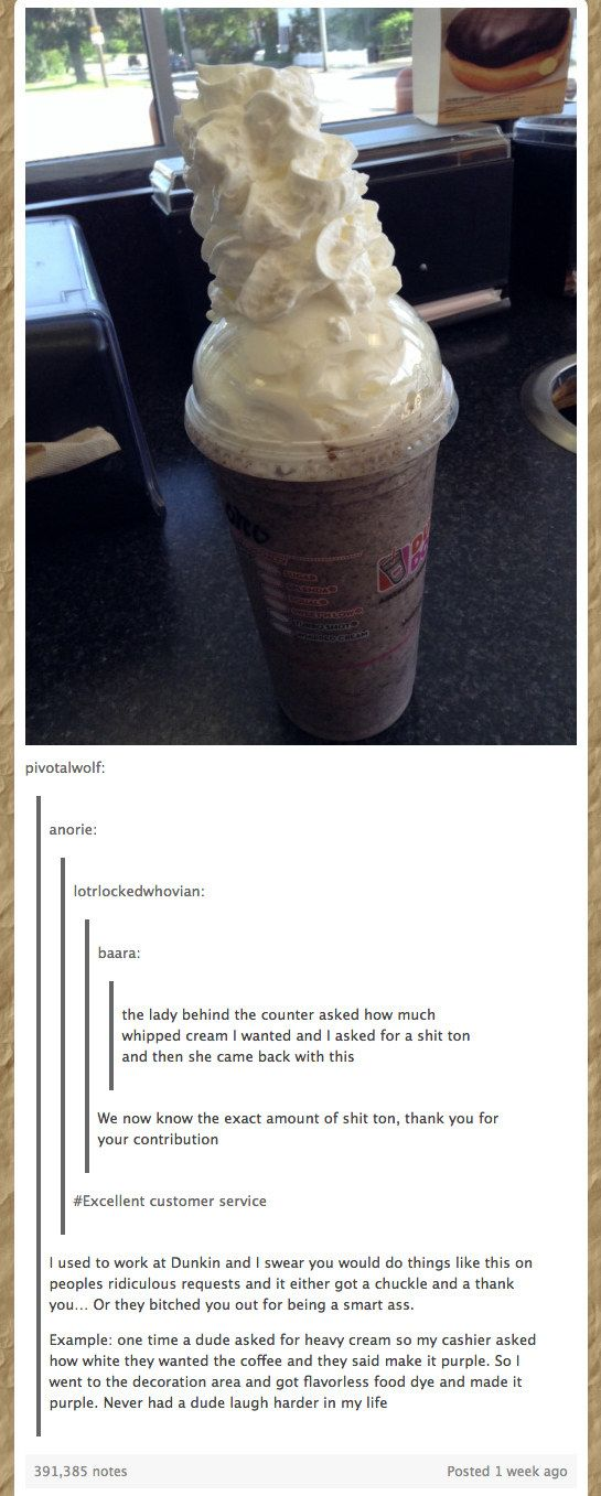 Or a lot of fun: | 21 Tumblr Posts That'll Make Retail Workers Laugh And Then…