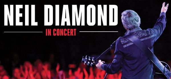 Neil Diamond in Concert at The Dunkin Donuts Center on March 10th, 2015 at 8:00pm
