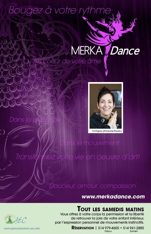 Danse, plaisir, affirmation, zénitude, méditation @ MERKADance - Danse en conscience tous les samedis matins - 30-Septembre https://www.evensi.ca/danse-plaisir-affirmation-zenitude-meditation-merkadance/226789688
