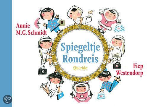 bol.com | Spiegeltje Rondreis, Annie M.G. Schmidt | Boeken